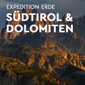 Bild: EXPEDITION ERDE: Südtirol und Dolomiten - Weltnaturerbe