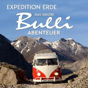 Bild: EXPEDITION ERDE: Das große Bulli-Abenteuer