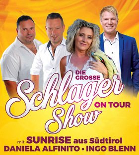 Bild: Die grosse Schlagershow on Tour - Sunrise, Daniela Alfinito, Ingo Blenn