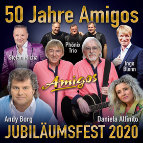 Bild: Amigos Jubiläumsfest - mit Amigos, Andy Borg, Daniela Alfinito u. a.