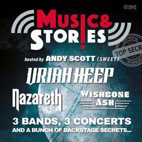MUSIC & STORIES 2020 - Uriah Heep - Nazareth - Wishbone Ash