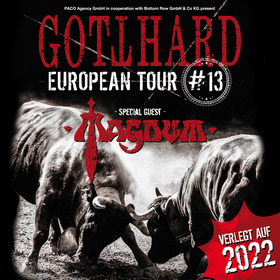 GOTTHARD with very special guest MAGNUM - European Tour 2021