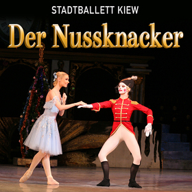 DER NUSSKNACKER - Ballett in 2 Akten