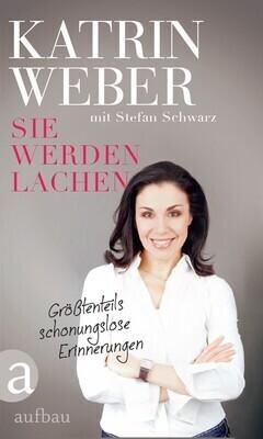 Bild: Katrin Weber - Sie werden lachen - eine kabarettistische Lesung