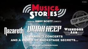 Bild: MUSIC & STORIES 2020 - Uriah Heep - Nazareth - Wishbone Ash