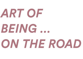 Bild: Art of Being … On the Road - Pick-up, speed-up, cruise along