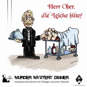 Bild: Krimi Murder Mystery Dinner - Herr Ober, die Liche bitte! - Interaktives Krimidinner mit 4 Gängen und einem Todesfall