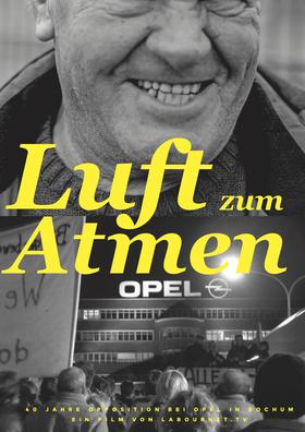 Bild: Luft zum Atmen - 40 Jahre Opposition bei Opel