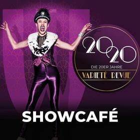 ShowCafé - 20 20 Die 20er Jahre Varieté Revue