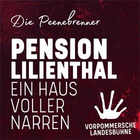 Pension Lilienthal - Ein Haus voller Narren