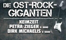 Bild: Die Ost-Rock-Giganten - mit Keimzeit, Petra Zieger & Band, Dirk Michaelis & Band