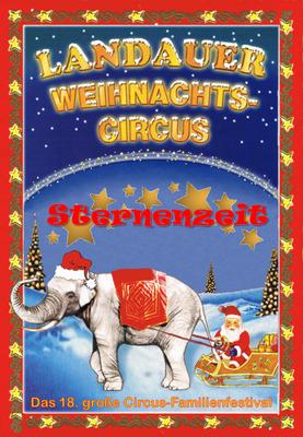 Bild: Landauer Weihnachtscircus 2019/20 - Großer Familien-Nachmittag zu Sonderpreisen!