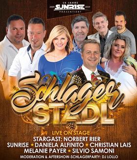 Bild: Schlagerstadl - 10 Jahre Sunrise - mit Sunrise, Norbert Rier, Daniela Alfinito, Melanie Payer, Christian Lais, Silvio Samoni