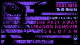 Bild: Fabrika Label Night 2020 - She Past Away & Lebanon Hanover & Selofan
