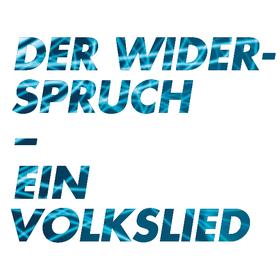 Bild: Der Widerspruch - Ein Volkslied - Premiere