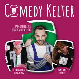 Bild: Jakob Friedrich & Friends - Comedy Kelter - Jakob Friedrich, Julia Mandl & Jean-Marc Lorber
