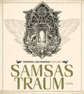 Samsas Traum - Phantasai, lieb Phantasai – Tour 2020