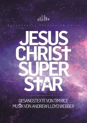 Bild: Jesus Christ Superstar - Waggonhalle Kulturzentrum