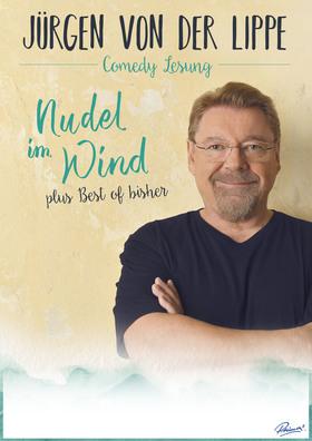 """JÜRGEN VON DER LIPPE - Comedy-Lesung """"Nudel im Wind plus Best of bisher"""""""