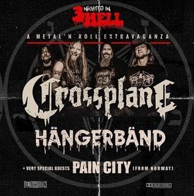 CROSSPLANE / HÄNGERBÄND / PAIN CITY