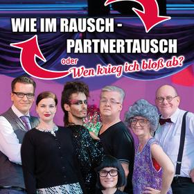 Bild: Wie im Rausch – Partnertausch - oder: Wen krieg ich bloß ab? (Musicalkomödie)