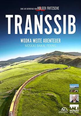 Bild: Transsib – Wodka, Weite, Abenteuer - Live-Film-& Fotoreportage von Holger Fritzsche