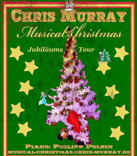 Bild: Chris Murray Musical Christmas - Jubiläumstour