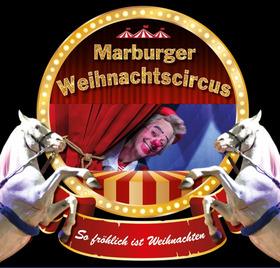 Bild: Marburger Weihnachtscircus - So fröhlich ist Weihnachten