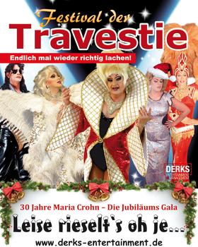 Bild: Festival der Travestie - Die große WeihnachtsShow - 30 Jahre Maria Crohn - Leise rieselt´s oh je