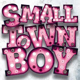 Bild: Small Town Boy