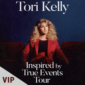 TORI KELLY | Sound Check Experience – VIP Upgrade 2 - Inspired by True Events Tour
