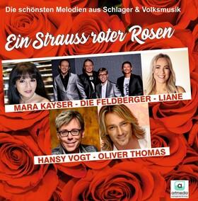 Bild: Ein Strauß roter Rosen - Die schönsten Melodien aus Schlager und Volksmusik