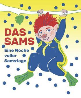 Bild: Das SAMS - Eine Woche voller Samstage