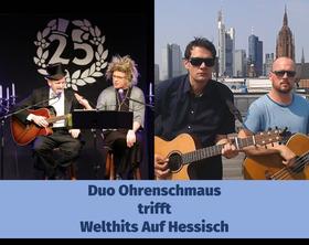 Bild: Duo Ohrenschmaus trifft Welthits Auf Hessisch - Die Verhessung der Welt. Hessisch Musikcomedy