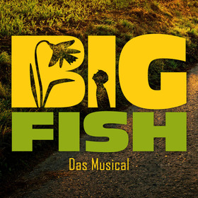 Big Fish – Das Musical - Premiere