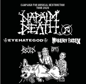 Napalm Death, Eyehategod, Misery Index, Rotten Sound, BAT - Campaign for musical destruction tour 2020