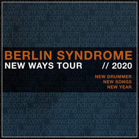 Bild: Berlin Syndrome - New Ways Tour 2020