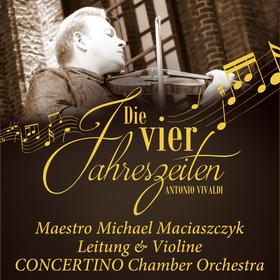 Bild: Die vier Jahreszeiten - Antonio Vivaldi - CONCERTINO Chamber Orchestra mit Maestro Michael Maciaszczyk