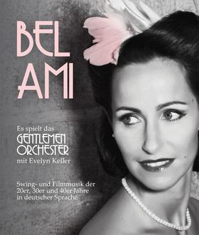 Bild: BEL AMI - Nur nicht aus Liebe weinen! - Filmmusik der Goldenen Zwanziger Jahre