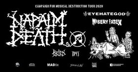 Campaign for Musical Destruction Tour 2020 - Napalm Death,Eye Hate God,Misery Index,Rotting Sound,BAT