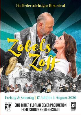 Zobels Zoff - Ein liederträchtiges Historical