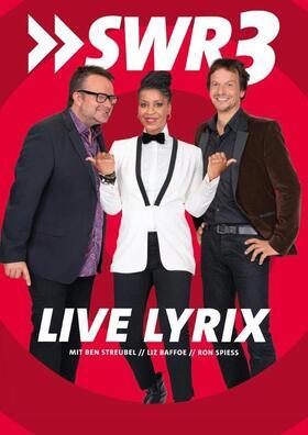 Bild: SWR3 Live Lyrix mit Liz Baffoe, Staffel 2020