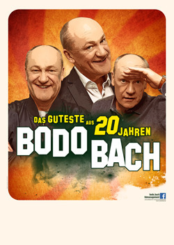 Bild: Bodo Bach - Das Guteste aus 20 Jahren – Die Jubiläumstour 2020