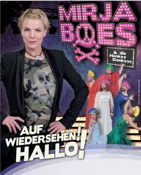 """Bild: Mirja Boes - """"Auf Wiedersehen Hallo - Die Willkommenabschiedrevue"""""""