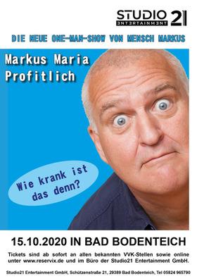 MARKUS MARIA PROFITLICH - Einmal alles! - Die neue One-Man-Show von Mensch Markus