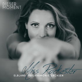 Bild: Miss Rockester - DIESER MOMENT -  Record Release Konzert