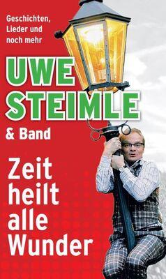 Bild: Uwe Steimle und Band - Zeit heilt alle Wunder