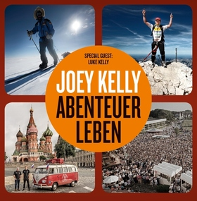 Bild: JOEY KELLY - Abenteuer Leben 2020