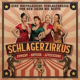 Bild: SCHLAGERZIRKUS - Comedy - Artistik - Livegesang