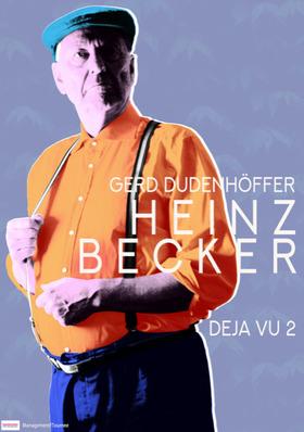 Bild: Gerd Dudenhöffer spielt Heinz Becker - DEJA VU 2 - Gerd Dudenhöffer spielt aus 30 Jahren Heinz Becker Programmen
